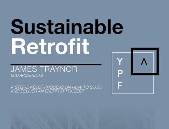 Sustainable Retrofit Presentation at RIBA YAPF